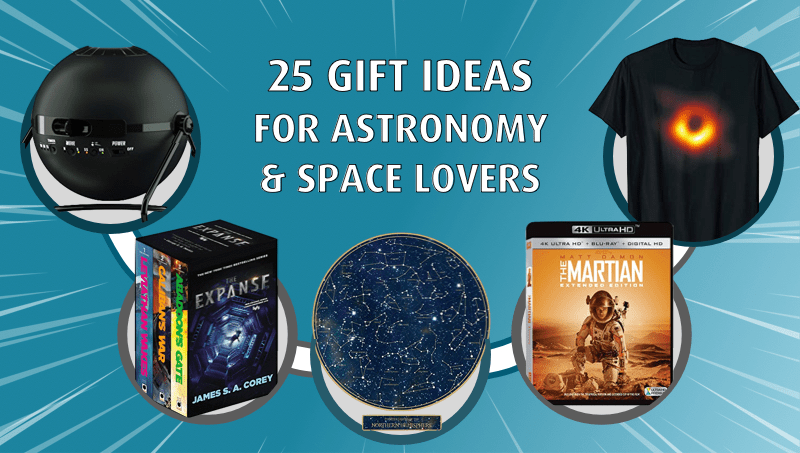 25 Best Gift Ideas for Astronomy & Space Lovers