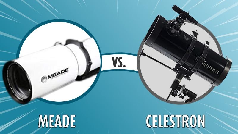 Meade vs Celestron Telescopes