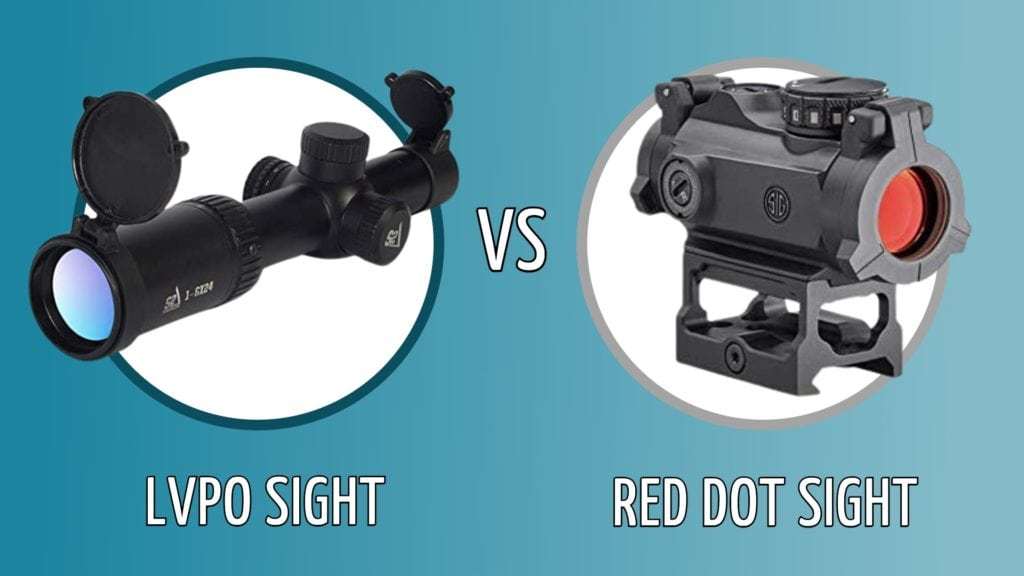 LVPO vs Red dot sight