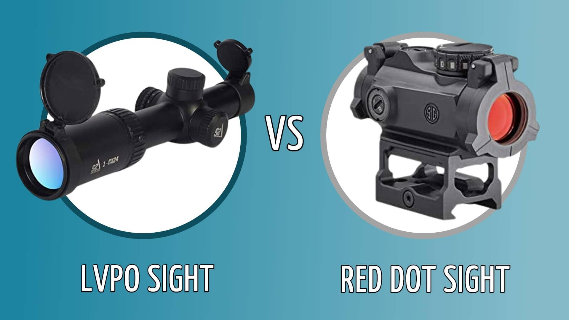 LVPO vs Red dot sight