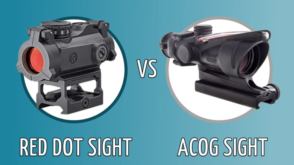 red dot sight vs ACOG sight