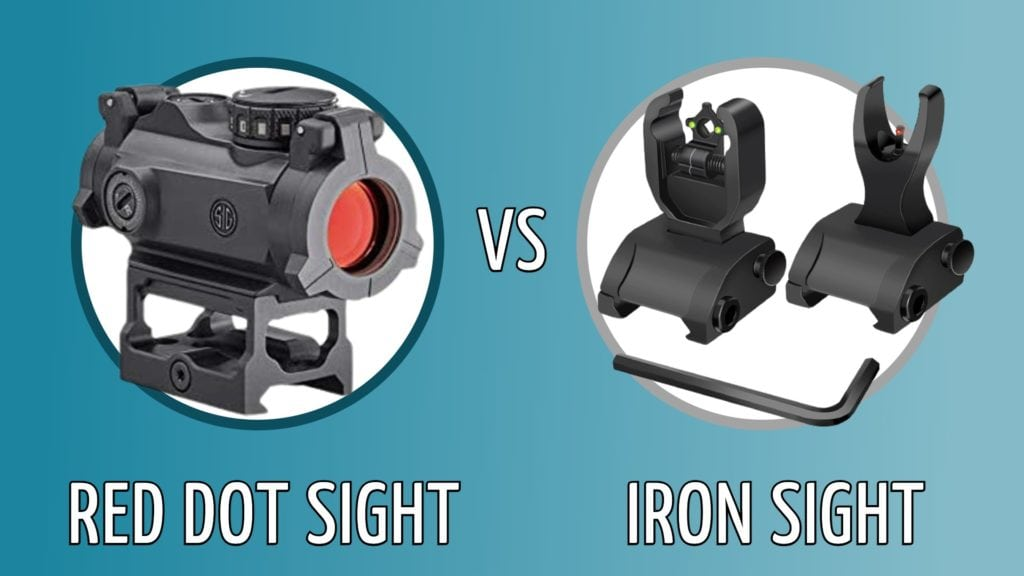 red dot vs iron sights