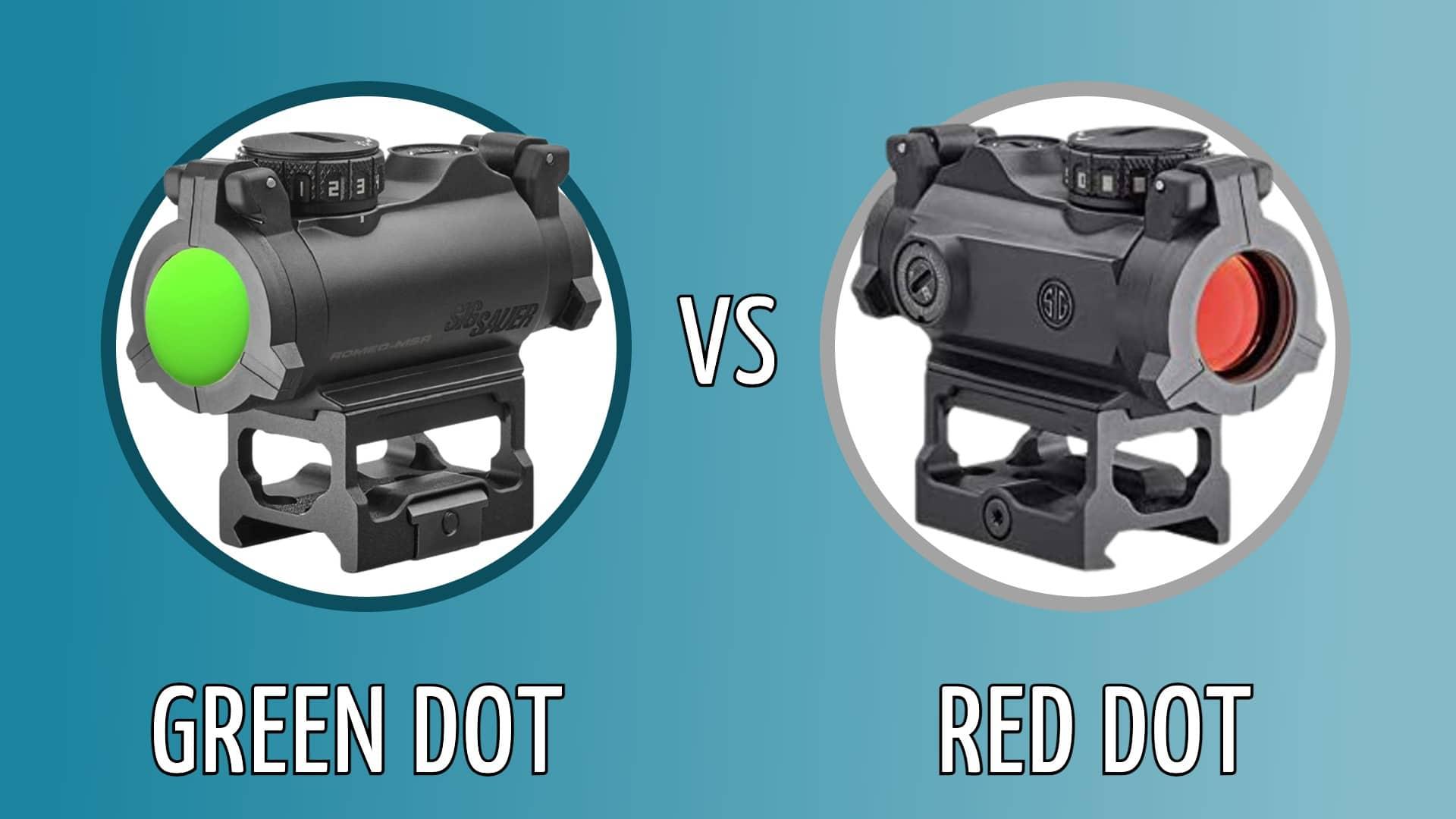 GReen dot vs red dot sight